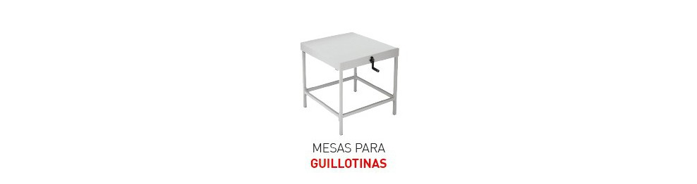 Mesas y Muebles para Guillotinas IDEAL